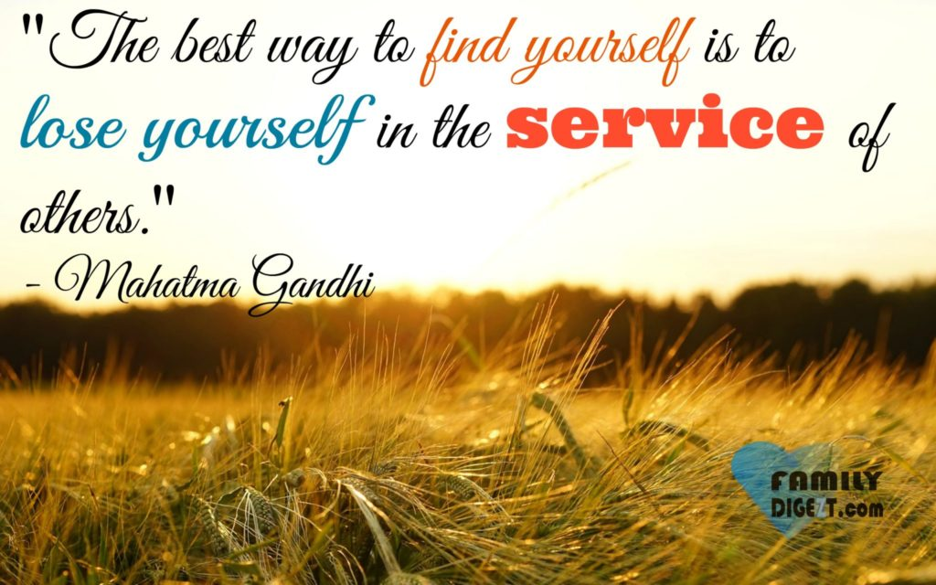 Life Quote - The Best way to find yourself is to lose yourself in the service of others - Mahatma Gandhi