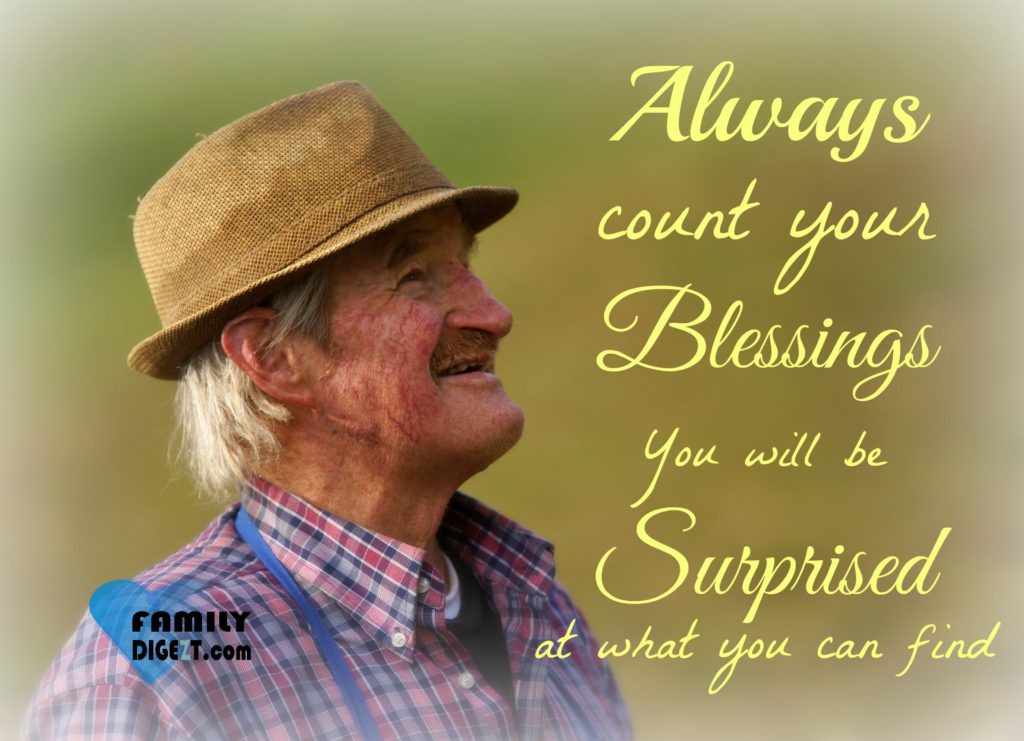 Life Quote - Always count your Blessings You will be Surprised at what you find