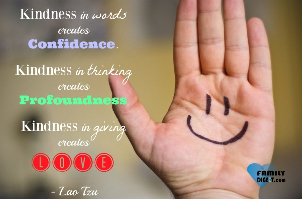 Love Quotes - Kindness in Words creates Confidence. Kindness in Thinking creates Profoundness. Kindness in Giving creates Love - Lao Tzu