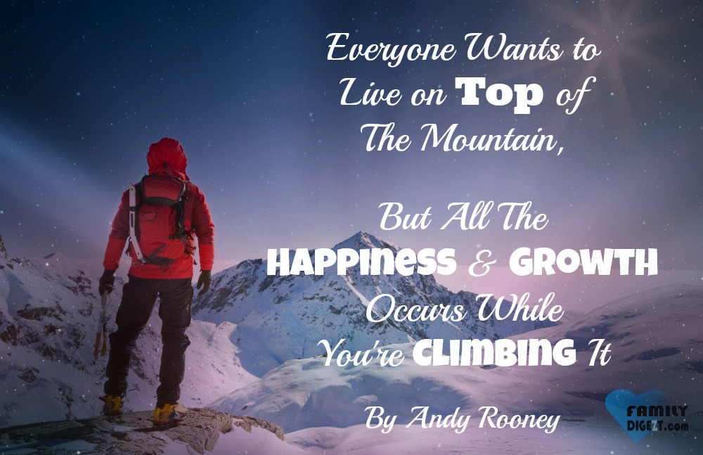 Happiness Quotes Everyone Wants To Live On Top Of The Mountain